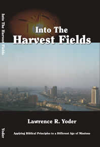 Into the Harvest Fields